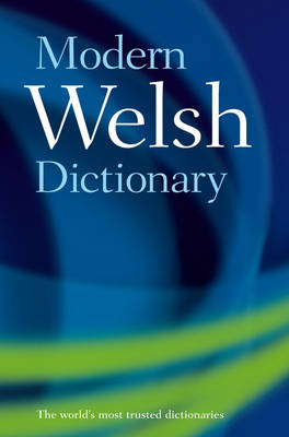 Modern Welsh Dictionary: A guide to the living language (Paperback)