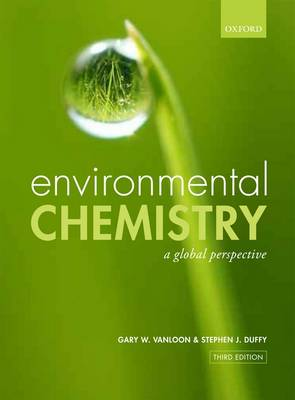 Environmental Chemistry: A global perspective (Paperback)