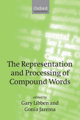 The Representation and Processing of Compound Words (Paperback)