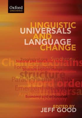 Linguistic Universals and Language Change (Paperback)
