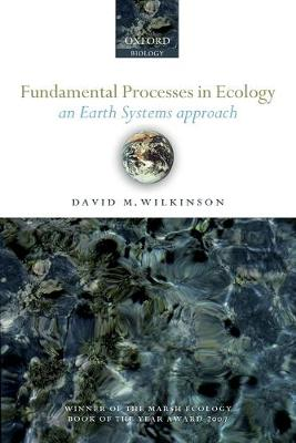 Fundamental Processes in Ecology: An Earth Systems Approach (Paperback)