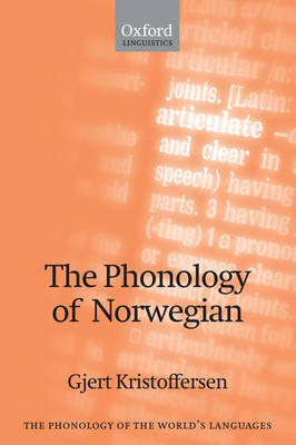 The Phonology of Norwegian - The Phonology of the World's Languages (Paperback)