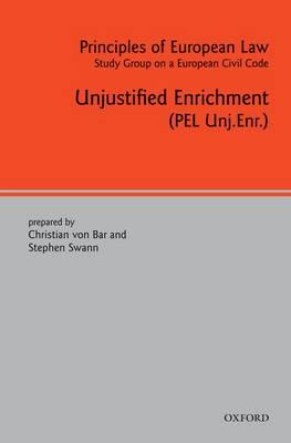 Principles of European Law: Unjustified Enrichment - European Civil Code Series (Hardback)