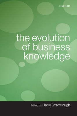 The Evolution of Business Knowledge (Hardback)