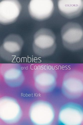 Zombies and Consciousness (Paperback)