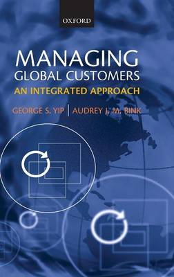 Managing Global Customers: An Integrated Approach (Hardback)
