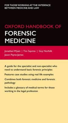 Oxford Handbook of Forensic Medicine - Oxford Medical Handbooks (Paperback)