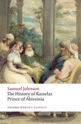 The History of Rasselas, Prince of Abissinia - Oxford World's Classics (Paperback)