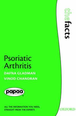 Psoriatic Arthritis - The Facts (Paperback)