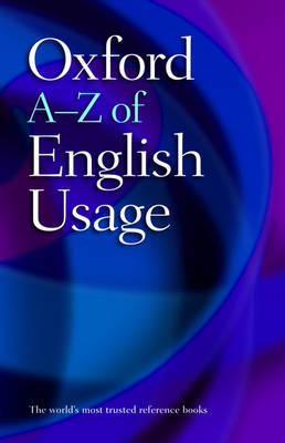 Oxford A-Z of English Usage (Paperback)