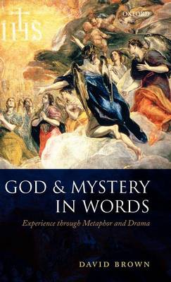 God and Mystery in Words: Experience through Metaphor and Drama (Hardback)