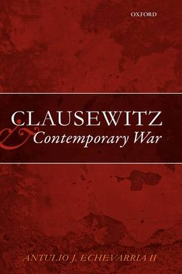 Clausewitz and Contemporary War (Hardback)