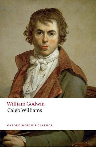 Caleb Williams - Oxford World's Classics (Paperback)