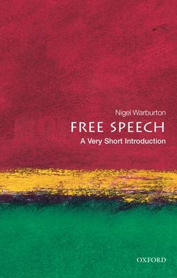 Free Speech: A Very Short Introduction - Very Short Introductions (Paperback)