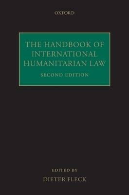 The Handbook of International Humanitarian Law (Hardback)