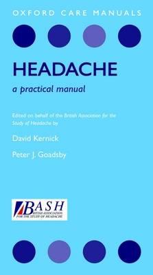 Headache: A Practical Manual - Oxford Care Manuals (Paperback)