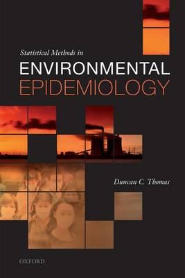 Statistical Methods in Environmental Epidemiology (Hardback)