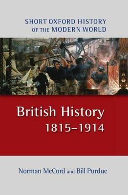 British History 1815-1914 - Short Oxford History of the Modern World (Hardback)
