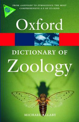 A Dictionary of Zoology - Oxford Quick Reference (Paperback)