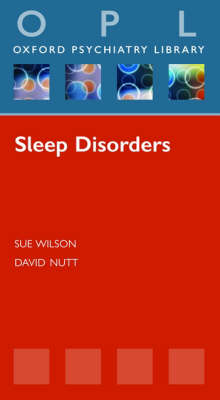 Sleep Disorders - Oxford Psychiatry Library (Paperback)