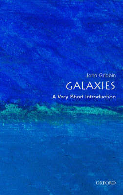 Galaxies: A Very Short Introduction - Very Short Introductions (Paperback)