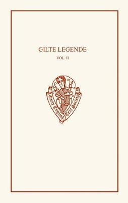 Gilte Legende Vol II - Early English Text Society Original Series (Hardback)