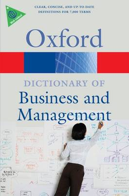 A Dictionary of Business and Management - Oxford Quick Reference (Paperback)
