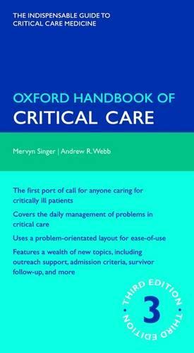 Oxford Handbook of Critical Care - Oxford Medical Handbooks (Paperback)