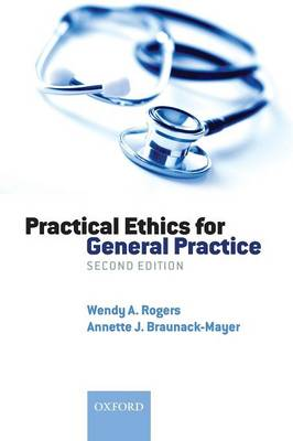 Practical Ethics for General Practice (Paperback)