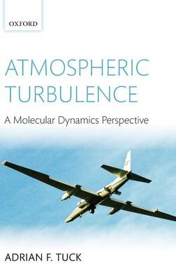 Atmospheric Turbulence: a molecular dynamics perspective (Hardback)