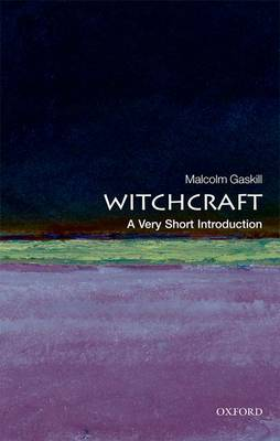 Witchcraft: A Very Short Introduction - Very Short Introductions (Paperback)