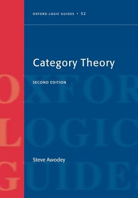 Category Theory - Oxford Logic Guides 52 (Paperback)