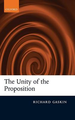 The Unity of the Proposition (Hardback)