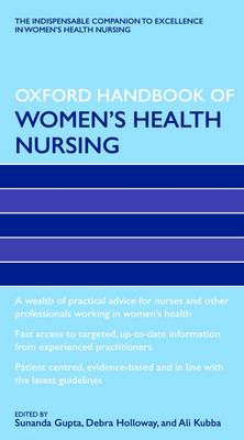Oxford Handbook of Women's Health Nursing - Oxford Handbooks in Nursing (Paperback)