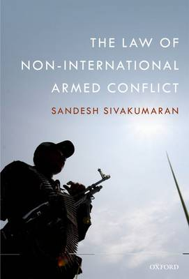 The Law of Non-International Armed Conflict (Hardback)
