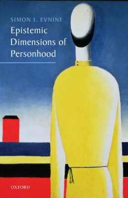 Epistemic Dimensions of Personhood (Hardback)