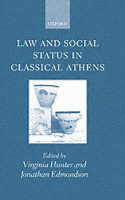Law and Social Status in Classical Athens (Hardback)