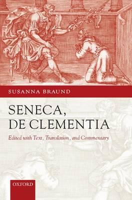 Seneca: De Clementia (Hardback)