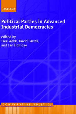 Political Parties in Advanced Industrial Democracies - Comparative Politics (Hardback)