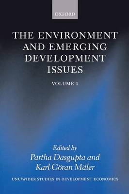 The Environment and Emerging Development Issues: Volume 1 - WIDER Studies in Development Economics (Paperback)