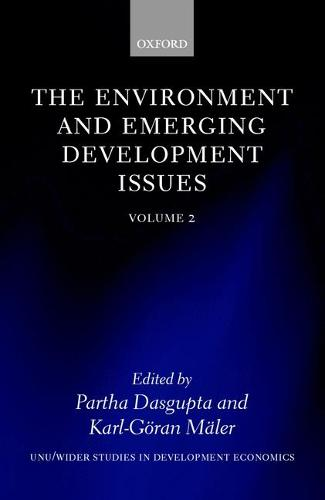 The Environment and Emerging Development Issues: Volume 2 - WIDER Studies in Development Economics (Paperback)
