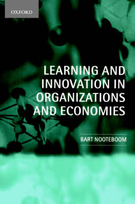 Learning and Innovation in Organizations and Economies (Hardback)