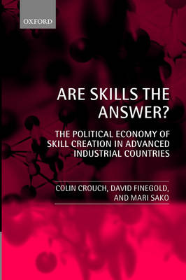 Are Skills the Answer?: The Political Economy of Skill Creation in Advanced Industrial Countries (Paperback)