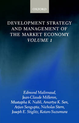 Development Strategy and Management of the Market Economy: Volume 1 - Development Strategy and Management of the Market Economy (Paperback)