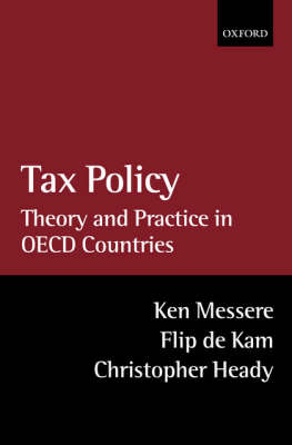 Tax Policy: Theory and Practice in OECD Countries (Hardback)