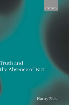 Truth and the Absence of Fact (Hardback)