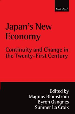 Japan's New Economy: Continuity and Change in the Twenty-First Century (Paperback)