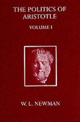 The Politics of Aristotle - Oxford University Press academic monograph reprints (Hardback)