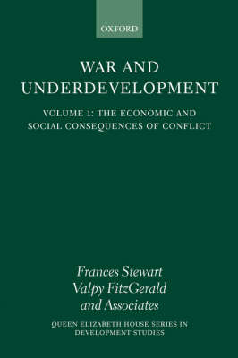 War and Underdevelopment: Volume 2: Country Experiences - War and Underdevelopment (Paperback)
