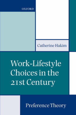 Work-Lifestyle Choices in the 21st Century: Preference Theory (Paperback)